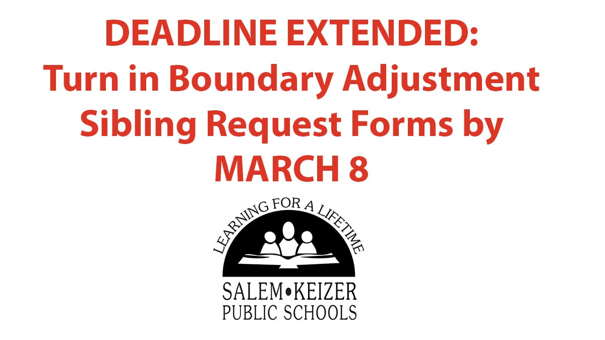 Deadline Extended: Turn in Boundary Adjustment Sibling Request Forms by March 8