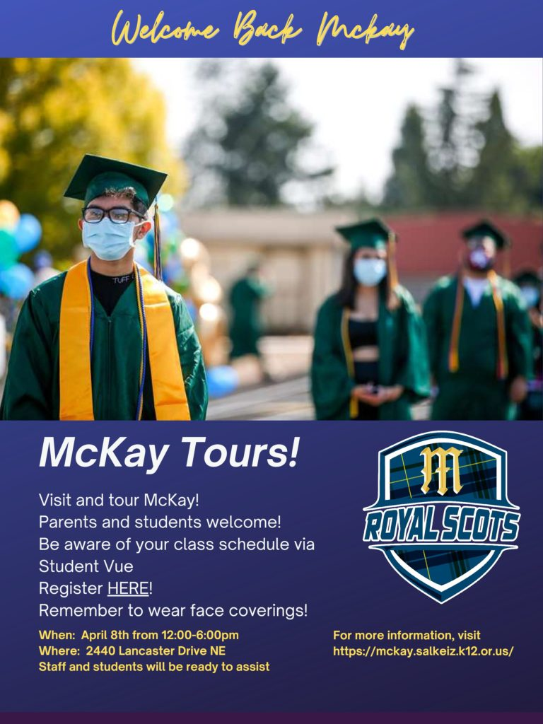 Visit and tour McKay April 8th, 12pm-6pm