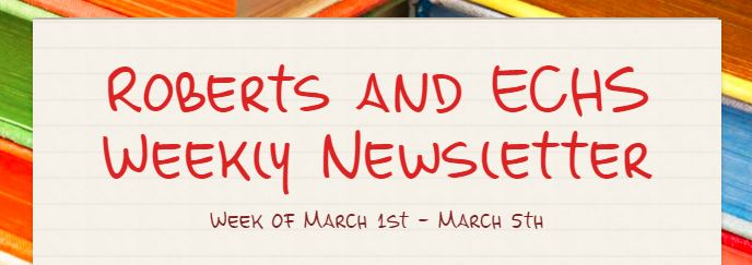 Roberts and Early College High Schools' Weekly Newsletter for March 1st through March 5th