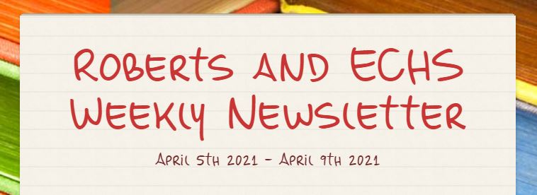 Weekly Newsletter for Roberts and Early College High School