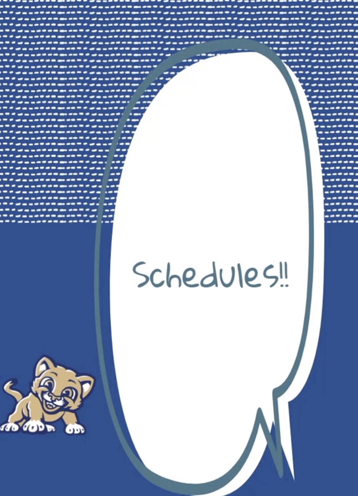 "Small cougar mascot with a large caption with word ""Schedules"""