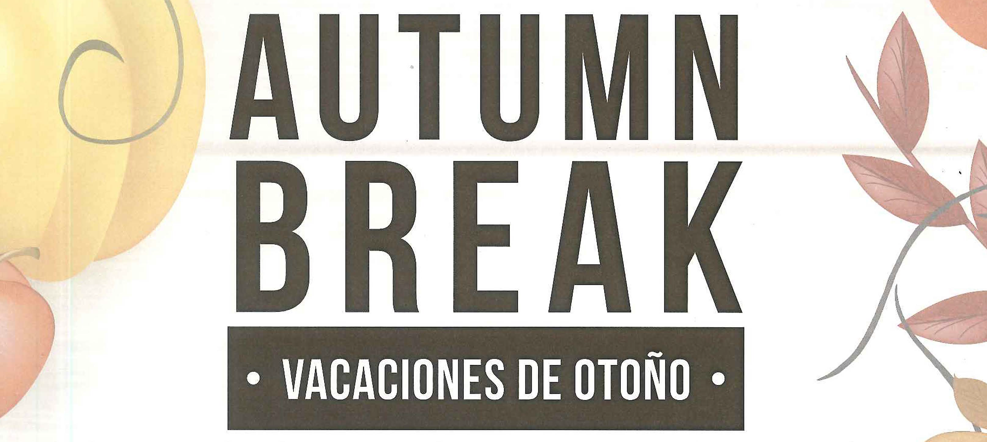 Autumn Break / vacaciones de otono