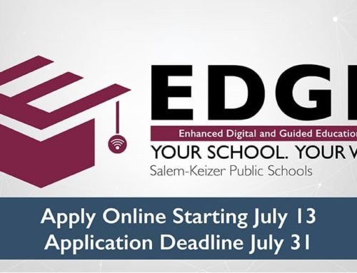 Salem-Keizer Public Schools Opens Applications for EDGE | EDGE: Educación digital guiada y mejorada