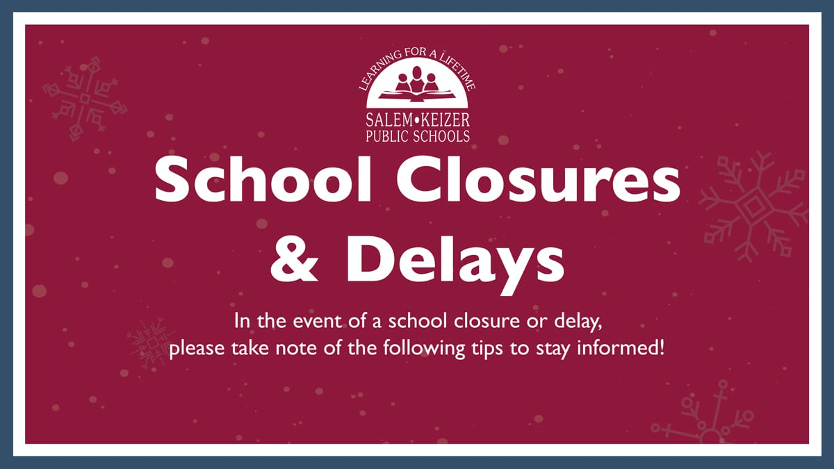 School Closures and Delays Notifications